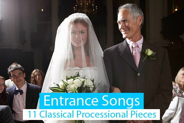 11 Classical Church Wedding Songs [Walk Down the Aisle To 2021]