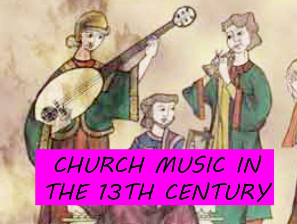 Church Music of the 13th Century [Léonin & Pérotin]