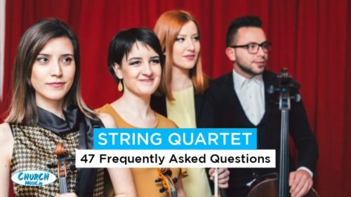 47 String Quartet Frequently Asked Questions - FAQ 2021 Featured Photo