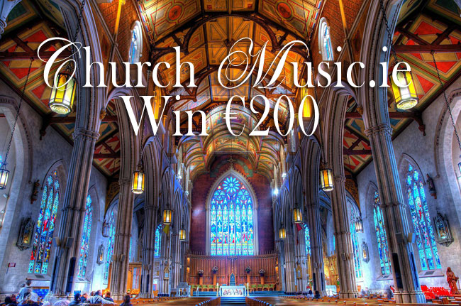 Competition | Win €200 | ChurchMusic.ie